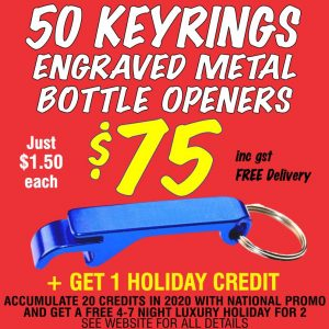 National Promo Hot Offer 50 Engraved Keyring Bottle Openers for $75. Spend $1200 in 2020 and get a FREE Holiday