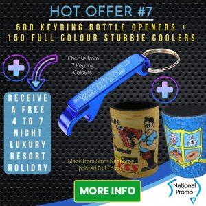 National Promo Hot Offer #7, 600 Keyrings, Stubbie Coolers, Stubby https://nationalpromo.com.au, Spend $1200 in 2020 and get a FREE Holiday