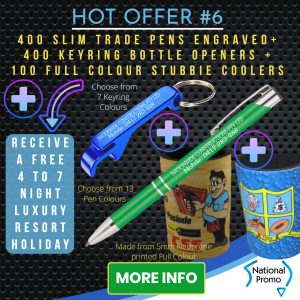 National Promo Hot Offer #6 Engraved Pens & Keyrings, Stubbie Coolers, Stubby https://nationalpromo.com.au, Spend $1200 in 2020 and get a FREE Holiday